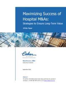 Maximizing Success of Hospital M&As