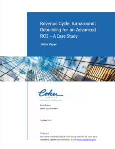 Revenue Cycle Turnaround: Rebuilding for an Advanced ROI – A Case Study