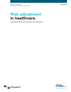 Risk Adjustment in Healthcare: Essentials Every Provider Should Know (Co-Authored with Nuance)