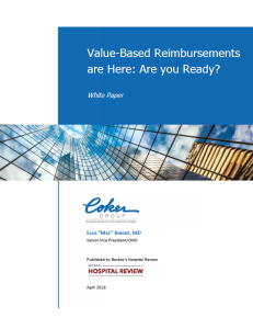 Value-Based Reimbursements are Here: Are You Ready?